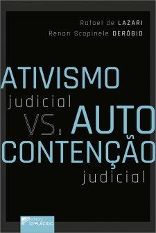 Imagem - Ativismo judicial vs. Autocontenção judicial