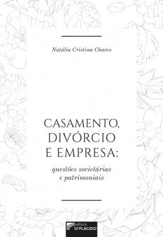 Imagem - Casamento, divórcio e empresa: questões societárias e patrimoniais - 9788584258390