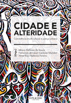 Imagem - Cidade e alteridade convivência multicultural e justiça urbana