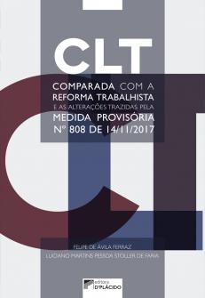 Imagem - CLT comparada com a reforma trabalhista e as alterações trazidas pela medida provisória nº 808 de 14/11/2017