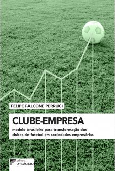 Imagem - Clube-Empresa: Modelo brasileiro para transformação dos clubes de futebol em sociedades empresárias
