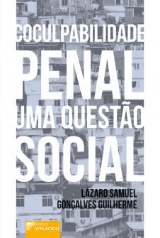 Imagem - Coculpabilidade penal: uma questão social