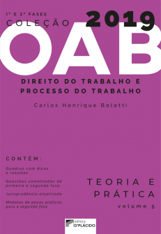 Imagem - Coleção OAB 2019- Direito do Trabalho e Processo do trabalho- Teoria e prática -Volume 5