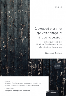 Imagem - Combate à má governança e à corrupção : uma questão de direitos fundamentais e direitos humanos - volume 9 - 988560519811