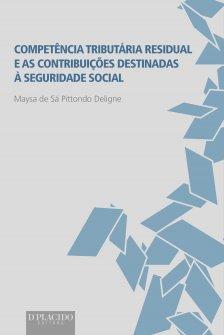 Imagem - Competência Tributária Residual e as Contribuições Destinadas à Seguridade Social