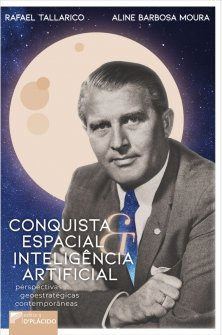 Imagem - Conquista espacial e inteligência artificial: perspectivas geoestratégicas contemporâneas