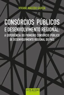 Imagem - Consórcios públicos e desenvolvimento regional: a experiência do primeiro consórcio público de desenvolvimento regional do país