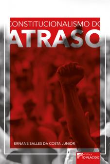 Imagem - Constitucionalismo do atraso
