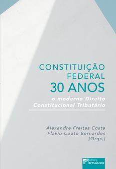 Imagem - Constituição Federal 30 Anos: O moderno Direito Constitucional Tributário