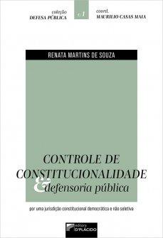 Imagem - Controle de Constitucionalidade e Defensoria Pública: por uma Jurisdição Constitucional Democrática e Não Seletiva