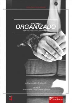 Imagem - Crime Organizado: Aspectos dogmáticos e criminológicos - Volume 4