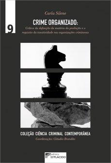 Imagem - Crime organizado: crítica da definição da matéria da proibição e o requisito da taxatividade nas organizações criminosas