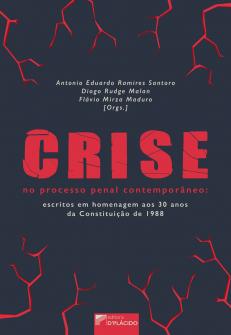 Imagem - Crise no processo penal contemporâneo: escritos em homenagem aos 30 anos da Constituição de 1988 - 9788584259663