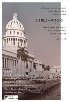 Imagem - Cuba-Brasil: diálogos sobre democracia, soberania popular e direitos sociais Vol. 3