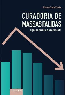 Imagem - Curadoria de massas falidas: órgão da falência e sua atividade