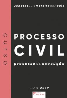 Imagem - Curso de processo civil: processo de execução - 2ª Edição - 2019