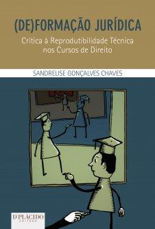 Imagem - [De] Formação Jurídica: Crítica à reprodutibilidade técnica nos cursos de direito