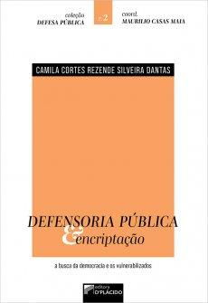 Imagem - Defensoria Pública & Encriptação: a busca da democracia e os vulnerabilizados