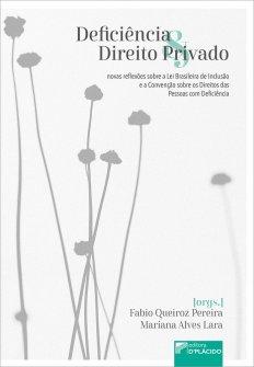 Imagem - Deficiência e direito privado: novas reflexões sobre a lei brasileira de inclusão e a convenção sobre os direitos das pessoas com deficiência - 9786550590017