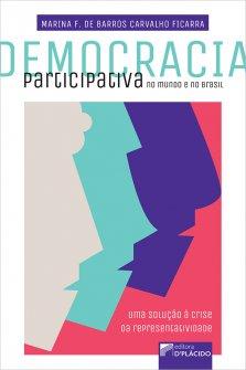 Imagem - Democracia participativa no mundo e no Brasil: uma solução à crise da representatividade