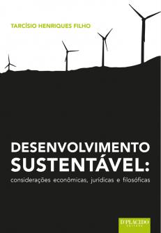 Imagem - Desenvolvimento Sustentável: considerações econômicas, jurídicas e filosóficas