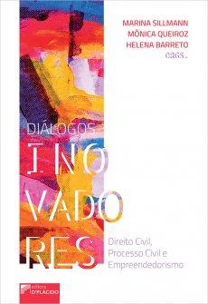 Imagem - Diálogos inovadores: Direito Civil, Processo Civil e Empreendedorismo.