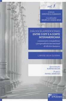 Imagem - Diálogos jurisdicionais entre o STF e a corte interamericana: comunicações transjudiciais e jurisprudência internacional de direitos humanos - 9786555890495
