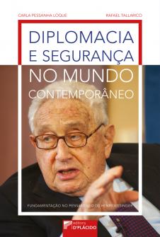 Imagem - Diplomacia e segurança no mundo contemporâneo: fundamentação no pensamento de Henry Kissinger