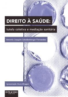 Imagem - Direito à Saúde Tutela Coletiva e Mediação Sanitária - 9788584254330