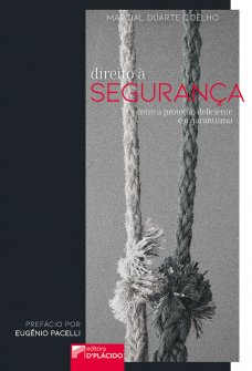 Imagem - Direito à Segurança: Entre a Proibição Deficiente e o Garantismo - 9786550590260