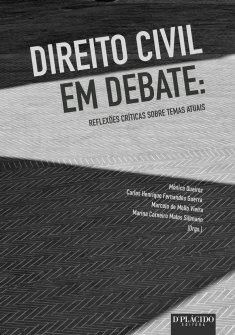 Imagem - Direito Civil em debate: reflexões críticas sobre temas atuais