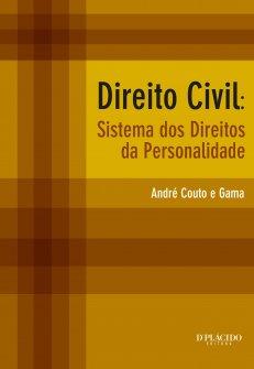 Imagem - Direito Civil: sistemas dos direitos da personalidade