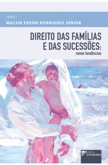 Imagem - Direito das famílias e das sucessões: novas tendências