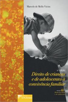 Imagem - Direito de criança e do adolescente à convivência familiar - 2° Edição