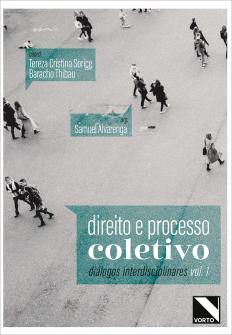 Imagem - Direito e Processo Coletivo - Coleção Diálogos Interdisciplinares - Volume 1 - 9786550590345