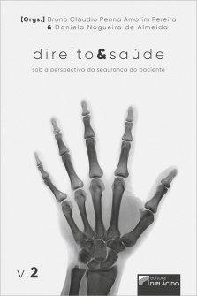 Imagem - Direito e Saúde: sob a perspectiva da segurança do paciente - Volume 2 - 9786550590307