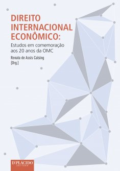 Imagem - Direito Internacional Econômico: Estudos em comemoração aos 20 anos da OMC 9788584250950