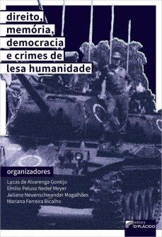 Imagem - Direito, Memória, Democracia e Crimes de Lesa Humanidade
