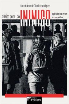 Imagem - Direito penal do inimigo: julgamento dos crimes lesa humanidade