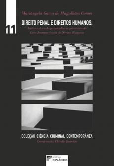 Imagem - Direito Penal e Direitos Humanos: Análise crítica da jurisprudência punitivista da Corte Interamericana de Direitos Humanos - Volume 11