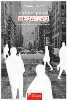 Imagem - Direito Penal Negativo: Limites à expansão do Direito Penal - 9786580444571