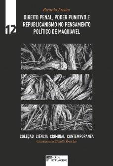 Imagem - Direito penal, poder punitivo e republicanismo no pensamento político de Maquiavel - Volume 12 - 9788560519989