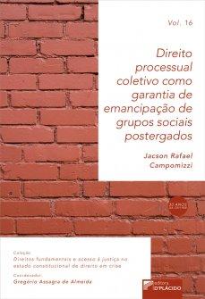 Imagem - Direito processual coletivo como garantia de emancipação de grupos sociais postergados - VOLUME 16