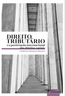 Imagem - Direito tributário e a positivação internacional dos direitos sociais