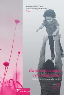 Imagem - Direitos da criança e do adolescente : direito à convivência familiar em foco