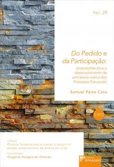 Imagem - Do pedido e da participação: proposições para o desenvolvimento de uma teoria acerca dos processos estruturais VOLUME 29