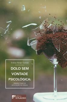 Imagem - Dolo Sem Vontade Psicológica: Perspectivas de aplicação no Brasil - Capa dura