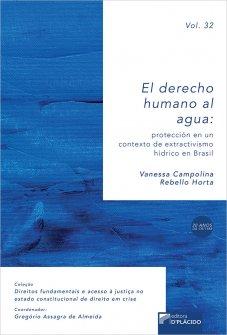 Imagem - El derecho humano al agua: Protección en un contexto de extractivismo hídrico en Brasil - Vol. 32