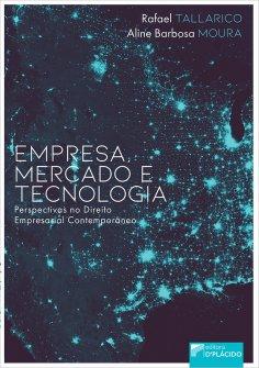 Imagem - Empresa, mercado e tecnologia perspectivas no direito empresarial contemporâneo