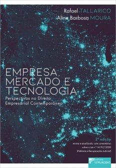 Imagem - Empresa, mercado e tecnologia (perspectivas no direito empresarial contemporâneo) – 2ª Edição